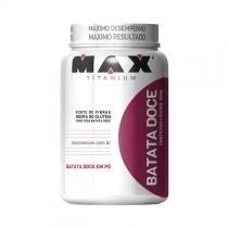 Batata doce 600g - natural - Max titanium