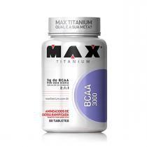 BCAA 3000 (60 Tabletes) - Max Titanium - Max Titanium