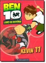 Ben 10 - kevin 11 (livro de historia) - Fun - fundamento