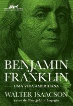 Benjamin Franklin - Uma Vida Americana - Cia Das Letras - 952686