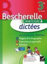 Bescherelle dictees 3e - 9782218949326 - Didier/ hatier