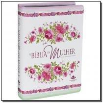 Biblia da mulher, a - novo formato - ra - Sbb - sociedade biblia do brasil