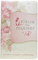 Biblia da mulher de fe: estudo, oracao, comunhao01 - Thomas nelson