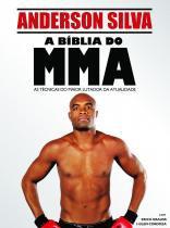 Biblia do mma, a - tecnicas de luta com anderson silva - Universo dos livros