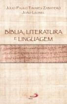 Biblia Literatura E Linguagem - Paulus - 1