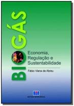 Biogas - economia, regulacao e sustentabilidade - Interciencia