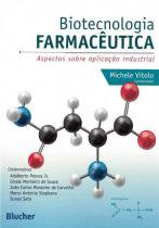 Biotecnologia farmaceutica - 9788521208099 - Edgard blucher
