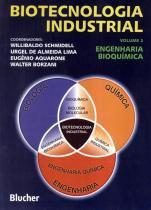 Biotecnologia industrial 2  - engenharia bioquimica - 9788521202790 - Edgard blucher