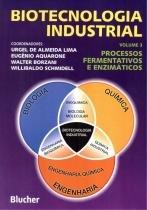 Biotecnologia industrial 3 - processos fermentativos e enzimaticos - 9788521202806 - Edgard blucher