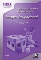 Bizu Comentado Perguntas e Respostas Comentadas de Terapia Ocupacional - Carvalho - Rúbio