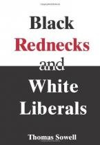 Black Rednecks and White Liberals - Encounter books