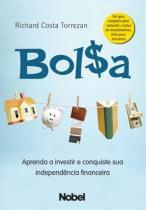 Bolsa : aprenda a investir e conquiste sua independência financeira -