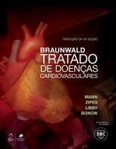 Braunwald tratado de doencas cardiovasculares - Elsevier