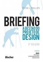 Briefing - a gestao do projeto de design - 2ª ed - Edgard blucher