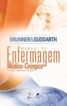 Brunner  Suddarth - Manual de Enfermagem Médico-Cirúrgica - Guanabara koogan