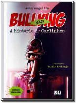 Bullying nao   a historia de carlinhos - Ler