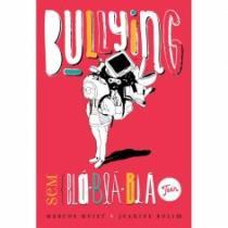 Bullying Sem Bla Bla Bla Teen - Intersaberes - 1