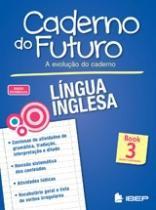 Caderno Do Futuro Lingua Inglesa Book 3 - Ibep - 1