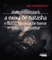 Caixa De Natasha, A - Talentos da lit. brasileira