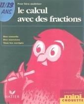 Calcul avec des fractions, le - 9782218731051 - Didier/ hatier