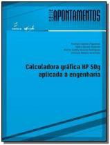 Calculadora grafica hp 50g aplicada a engenharia - - Edufscar