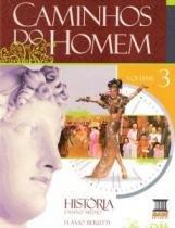 Caminhos Do Homem Historia Vol 3 - Base - 1