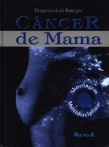 Cancer De Mama Abordagem Multidiciplinar / Basegio - Revinter
