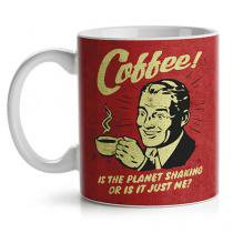 Caneca Coffee is the Planet shaking or is it Just Me Café Vintage - Vermelho - Único - Gorila Clube