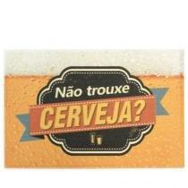 Capacho Nao Trouxe Cerveja - Gorila Clube