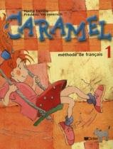 Caramel 1 - livre de leleve - 9782278050147 - Didier/ hatier