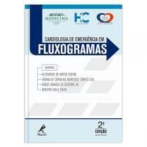 Cardiologia De Emergencia Em Fluxograma - 02 Ed - Manole - saude