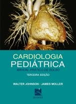 Cardiologia Pediatrica: Manual Pratico De Bolso / Johnson - Revinter