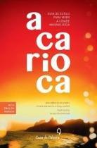 Carioca, a - guia de estilo para viver - Leya casa da palavra