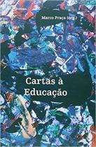 Cartas a educaçao - Paco editorial