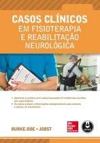 Casos Clinicos Em Fisioterapia E Reabilitacao Neurologica - Mcgraw Hill - 1
