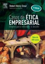 CASOS DE ETICA EMPRESARIAL - 2ª ED - Campus universitario (elsevier)