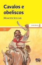 Cavalos e Obeliscos - Atica editora