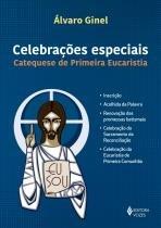 Celebrações especiais - Catequese de Primeira Eucaristia