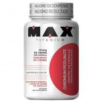 Chromium Picolinate - 120 Capsulas - Max Titanium -