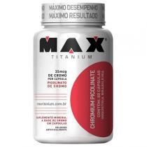 Chromium Picolinate 60 caps - Max Titanium -