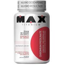 Chromium Picolinate - Max Titanium - 120 CAPS -