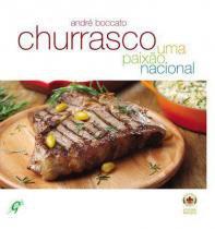 Churrasco - uma paixao nacional - Gaia editora