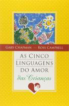 Cinco Linguagens Do Amor Das Criancas , As - Mundo Cristao - 1