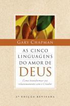 Cinco linguagens do amor de deus, as: como transfo - Mundo cristao