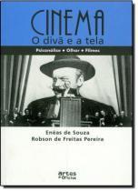 Cinema - o Diva e A Tela - Artes e oficios -