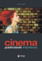 Cinema Publicidade Interfaces - Autores - Maxi Ed - 1