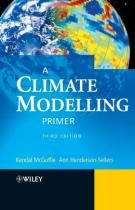 Climate modelling primer, a - Jwe - john wiley