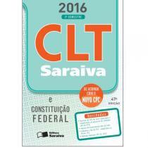 Clt 2016 E Constituicao Federal Com Clt Legislacao De Bolso - Saraiva - 47 Ed - 1