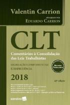 Clt - Comentarios A Consolidaçao das Leis - Saraiva editora