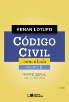 Codigo civil comentado, v.1 - parte geral - Saraiva editora